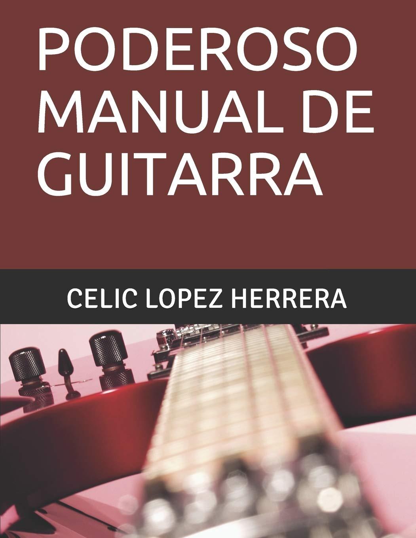 PODEROSO MANUAL DE GUITARRA (PODEROSOS MANUALES): Amazon.es: LOPEZ ...