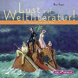 Von Schatzinseln und weißen Walen (Lust auf Weltliteratur!)