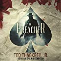 The Preacher Audiobook by Ted Thackrey Jr. Narrated by Shawn Compton