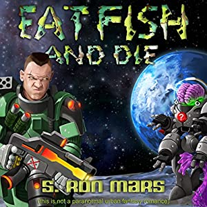 Eat Fish and Die Audiobook