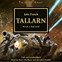 Tallarn: The Horus Heresy, Book 45 Audiobook by John French Narrated by Jonathan Keeble, Peter Wickham