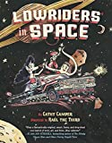 Lowriders in Space by Cathy Camper