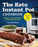 #8: The Keto Instant Pot Cookbook: Ketogenic Diet Pressure Cooker Recipes Made Easy and Fast