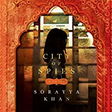 City of Spies Audiobook by Sorayya Khan Narrated by Soneela Nankani