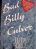 Bad Billy Culver, Judy Gill, 0385417403