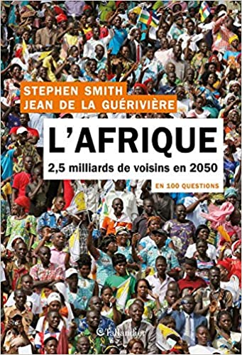 Couverture L'Afrique - 2,5 milliards de voisins en 2050