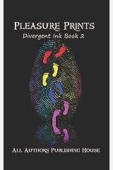 Pleasure Prints (Large Print): Divergent Ink Book 2 Paperback