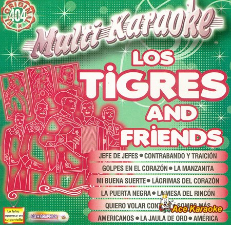 Multi Karaoke OKE-404 - Los Tigres and Friends Spanish CDG