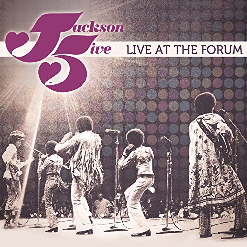 Got To Be There (Live at the Forum, 1972) (The Jackson 5 Got To Be There)