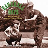img - for Baseball Days: Recollections of America's Favorite Pastime by Garret Mathews (2000-03-01) book / textbook / text book