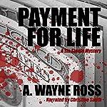 Payment for Life | A. Wayne Ross