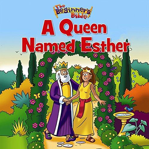 The Beginner's Bible A Queen Named Esther]()