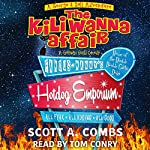 The Kili Wanna Affair: A Galactic Guild Comedy: George & Sali Adventures, Book 1 | Scott A. Combs