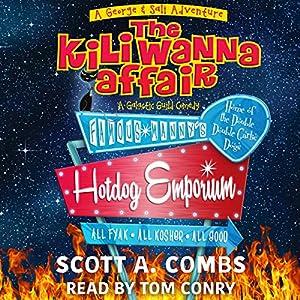 The Kili Wanna Affair: A Galactic Guild Comedy Audiobook