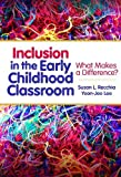 img - for Inclusion in the Early Childhood Classroom: What Makes a Difference? (Early Childhood Education) Paperback February 8, 2013 book / textbook / text book