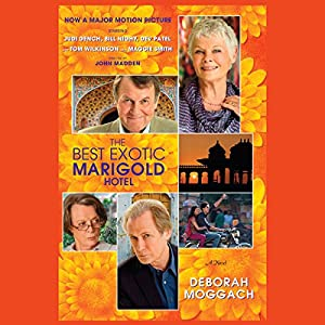 The Best Exotic Marigold Hotel Audiobook