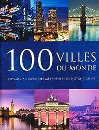 100 villes du monde par Falko Brenner