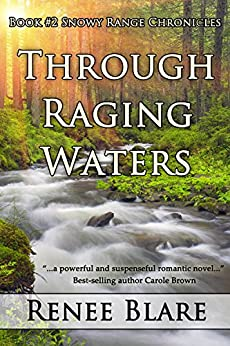 Through Raging Waters by [Blare, Renee]