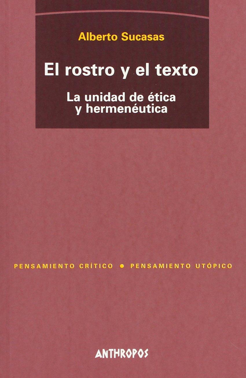 ROSTRO Y EL TEXTO, EL (Spanish Edition) (Spanish) Paperback – January 1, 2001