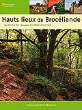 Image de Hauts lieux de Brocéliande (French Edition)