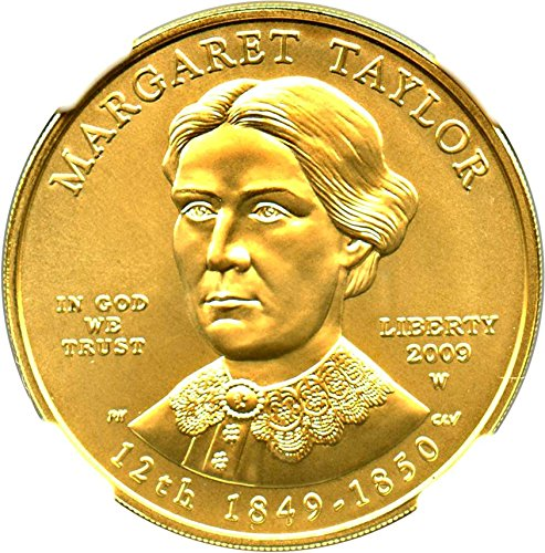 2009 W $10 First Spouse Margaret Taylor Ten Dollar MS70 NGC