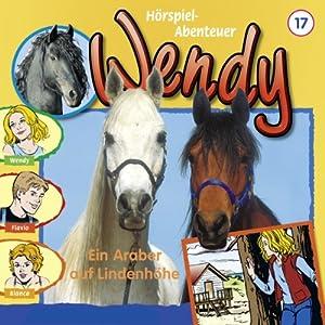 Ein Araber auf Lindenhöhe (Wendy 17) Hörspiel