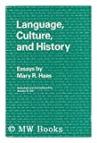Language, Culture, and History 9780804709835