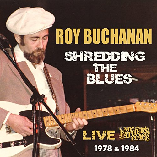 Shredding the Blues: Live At My Father's Place