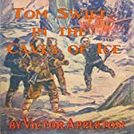 Tom Swift in the Caves of Ice: The Wreck of the Airship: Tom Swift, Book 8 | Victor Appleton