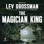 The Magician King: A Novel | Lev Grossman