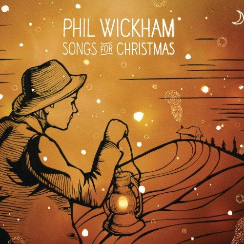 Phil Wickham - Songs For Christmas (2010)
