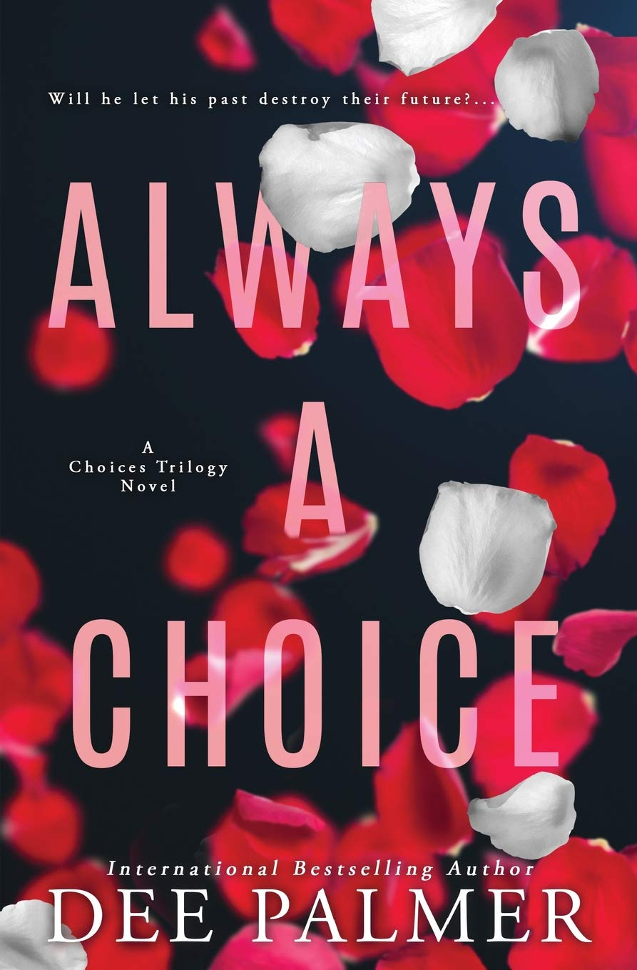Download Always A Choice (The Choices Trilogy) (Volume 2) PDF