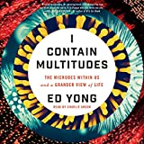 #3: I Contain Multitudes: The Microbes Within Us and a Grander View of Life