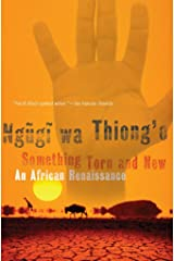 Something Torn and New: An African Renaissance Kindle Edition