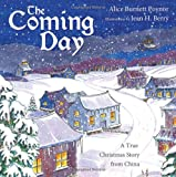 The Coming Day, Alice Burnett Poynor, 1449720021