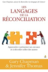 Les langages de la réconciliation (French Edition) Paperback