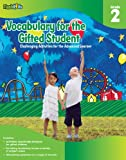 Vocabulary for the Gifted Student Grade 2 (For the Gifted Student): Challenging Activities for the Advanced Learner