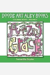 Amazing Grace: Coloring Book (Doodle Art Alley Books) (Volume 5) Paperback
