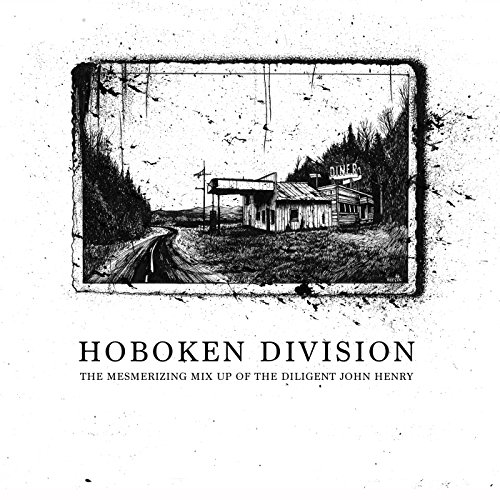 Hoboken Division - The Mesmerizing Mix Up Of The Diligent John Henry - CD - FLAC - 2017 - FAiNT Download