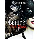 Behind the Mask (Halloween Seduction Book 2)