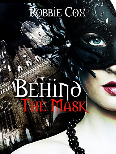 Behind the Mask: A Steamy, Contemporary Romance (Halloween Seduction Book 2)]()