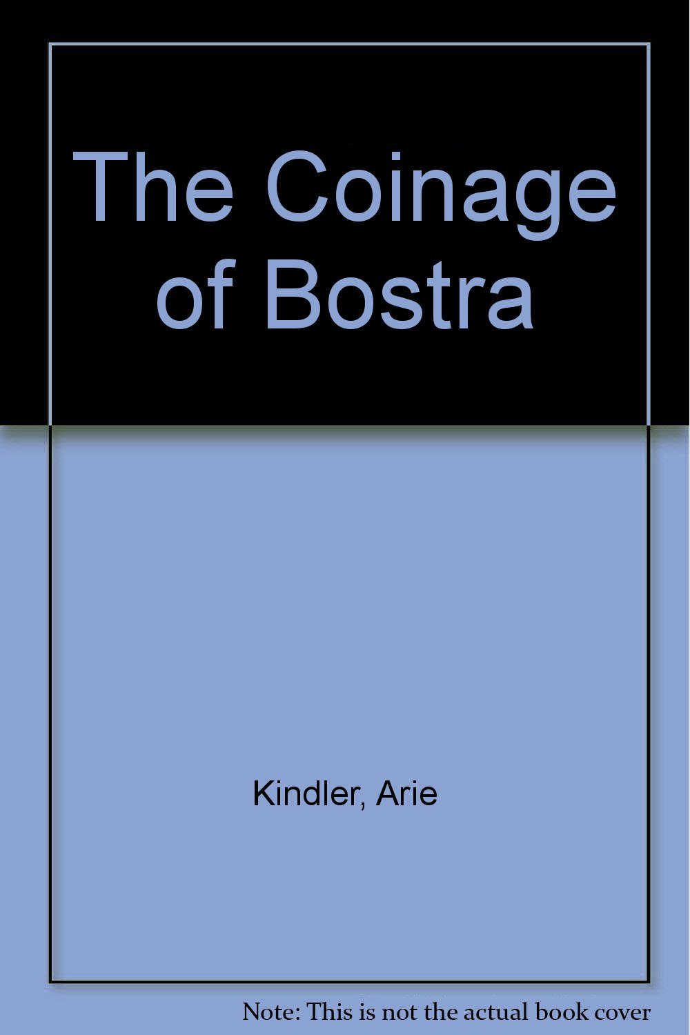 The Coinage of Bostra