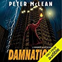 Damnation: The Burned Man, Book 3 Hörbuch von Peter McLean Gesprochen von: Mark Meadows