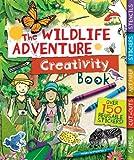 The Wildlife Adventure Creativity Book (Creativity Books)