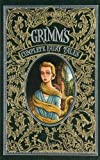Grimm's Complete Fairy Tales (Barnes & Noble Leatherbound Classic Collection) by Brothers Grimm (7-Jul-2012) Hardcover