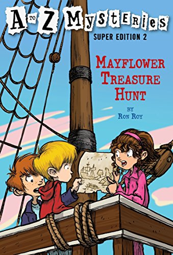 Mayflower Treasure Hunt (A to Z Mysteries Super Edition, No. 2) (A To Z Mysteries Super Edition 6)