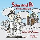 Sam and Eli, Christmas Angels