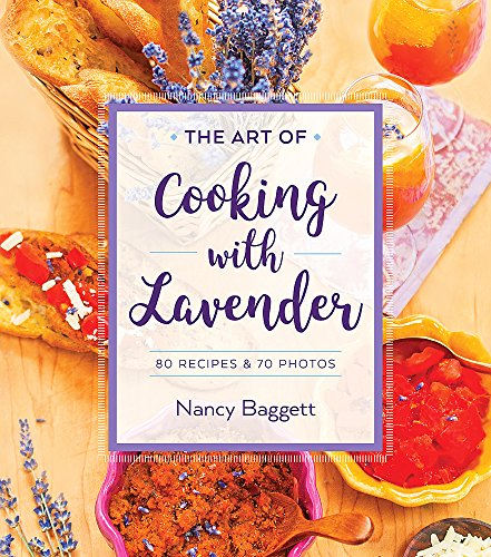 The Art of Cooking with Lavender ()