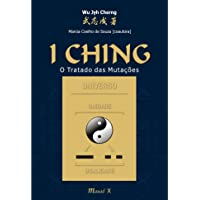 I Ching: o Tratado das Mutações