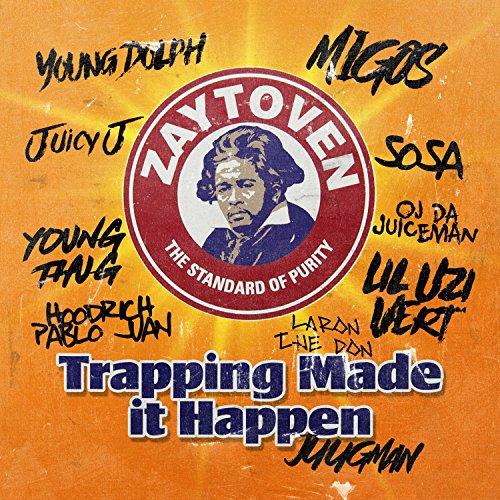 Zaytoven Presents: Trapping Ma...